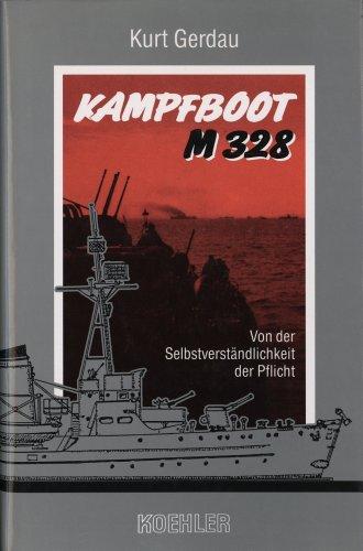 kampfboot-m-328-von-der-selbstverstandlichkeit-der-pflicht-german-edition