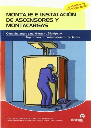 MONTAJE E INSTALACION DE ASCENSORES Y MONTACARGAS