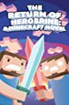 The Return of Herobrine: A Minecraft...