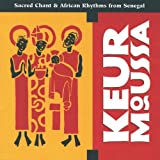Image of Keur Moussa: Sacred Chant &amp; African Rhythms from Senegal