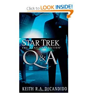 Q&A (Star Trek: The Next Generation) by Keith R. A. Decandido