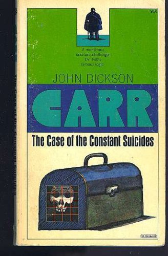 Title: The Case of the Constant Suicides A Dr Gideon Fell