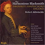 The Harmonious Blacksmith: Favourite Harpsichord Encores