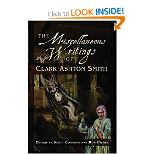 Miscellaneous Writings of Clark Ashton Smith by Clark Ashton Smith