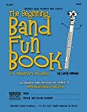 The Beginning Band Fun Book (Flute): for Elementary Students