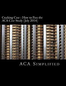 aca case study advanced information july 2014