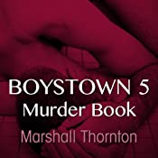 Murder Book: Boystown, Book 5 | [Marshall Thornton]