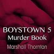 Murder Book: Boystown, Book 5 | [Marshall Thornton]