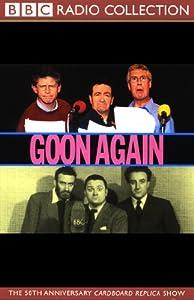 Goon Again | [The Goons]