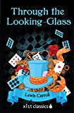 Image of Through the Looking-Glass (Xist Classics)