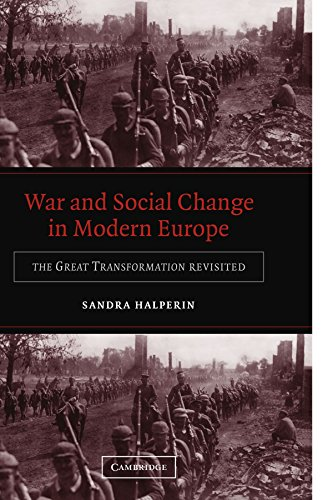War and Social Change in Modern Europe Paperback: The Great Transformation Revisited