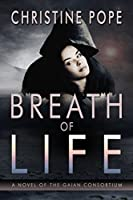 Breath of Life (The Gaian Consortium Series Book 2) (English Edition)