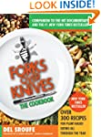 Forks Over Knives - The Cookbook: Ove...