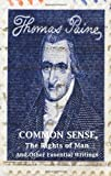 Image of Common Sense, The Rights of Man and Other Essential Writings of Thomas Paine