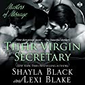 Their Virgin Secretary: Masters of Menage, Book 6 (       UNABRIDGED) by Shayla Black, Lexi Blake Narrated by Ryan West