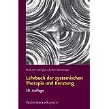 """Lehrbuch der systemischen Therapie und Beratungvon """"Arist von Schlippe"""""""