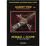 Morales & Dogme - Tome 2 - du 19e au 32e degré
