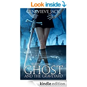 The Ghost and The Graveyard (Knight Games Book 1)