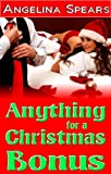 Anything for a Christmas Bonus (office spanking domination erotica)