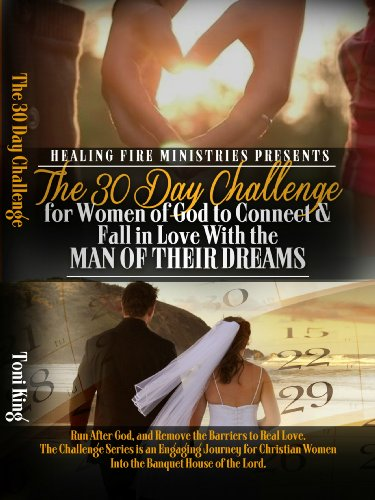 The 30 Day Challenge To Connect And Fall In Love With The Man Of Your Dreams