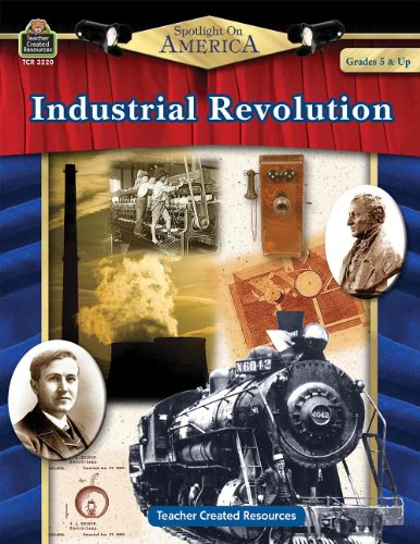 Spotlight on America: Industrial Revolution - 1