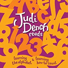 Judi Dench: Learning the Alphabet and Counting (       UNABRIDGED) by Judi Dench Narrated by Judi Dench