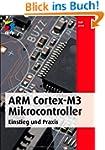 ARM Cortex-M3 Mikrocontroller: Einsti...