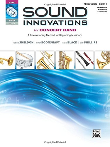 Sound Innovations for Concert Band, Bk 1: A Revolutionary Method for Beginning Musicians (Percussion---Snare Drum, Bass