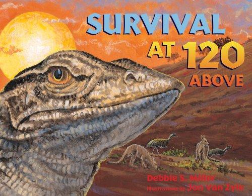 Survival at 120 Above, Debbie S. Miller