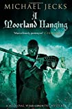A Moorland Hanging (Knights Templar Mysteries (Simon & Schuster))