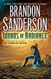 Words of Radiance (The Stormlight Archive, Book 2)