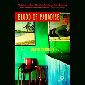 Blood of Paradise: A Novel | [David Corbett]