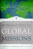 img - for Introduction to Global Missions book / textbook / text book