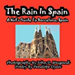 The Rain in Spain---A Kid's Guide to...