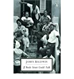 If Beale Street Could Talk. (Penguin Twentieth Century Classics) (0140187979) by Baldwin, James