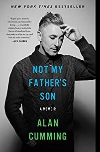 Not My Father's Son: A Memoir by Alan Cumming ebook deal
