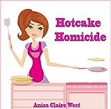 Hotcake Homicide