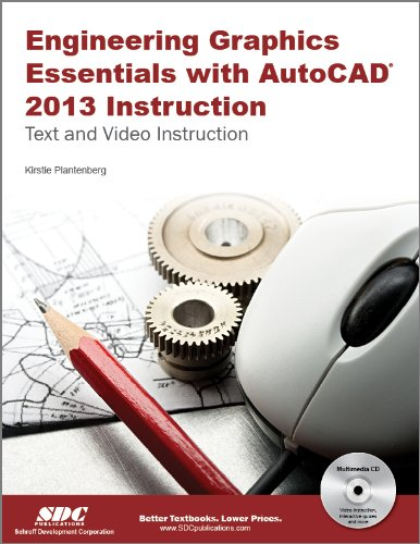 Engineering Graphics Essentials With Autocad 2013 Instruction