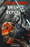 John Jackson Miller Star Wars: Knights of the Old Republic (Vol. 9) Demon