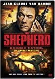 The Shepherd: Border Patrol (le garde - Frontiere) (Bilingual)