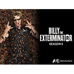 Billy the Exterminator Season 5