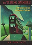Turing Omnibus: 61 Excursions in Computer Science