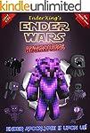 Minecraft: Ender Wars: Ender King's A...