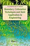 img - for Boundary Collocation Techniques and Their Application in Engineering book / textbook / text book