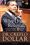 Why I Hate Religion: 10 Reasons to Br...