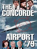 The Concorde: Airport '79 [HD]