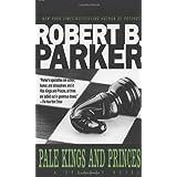 "Pale Kings and Princes (Spenser)von ""Robert B. Parker"""