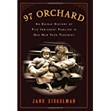 97 Orchard: An Edible History of Five Immigrant Families in One New York Tenementby Jane Ziegelman