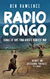 Radio Congo: Signals of Hope from Africas Deadliest War