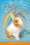 A Splash of Magic #3 (Magic Bunny)
